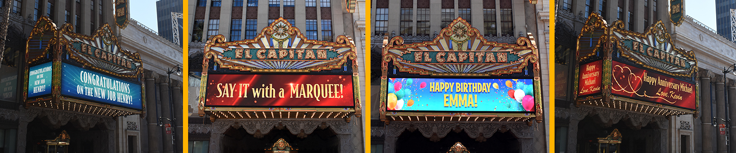 Personalized Messages on El Capitan Marquee
